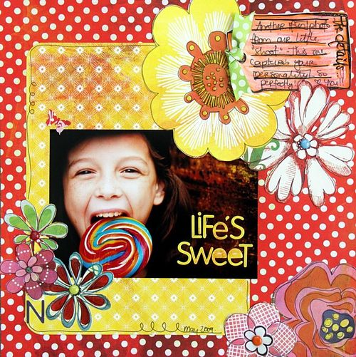 Lifes sweet